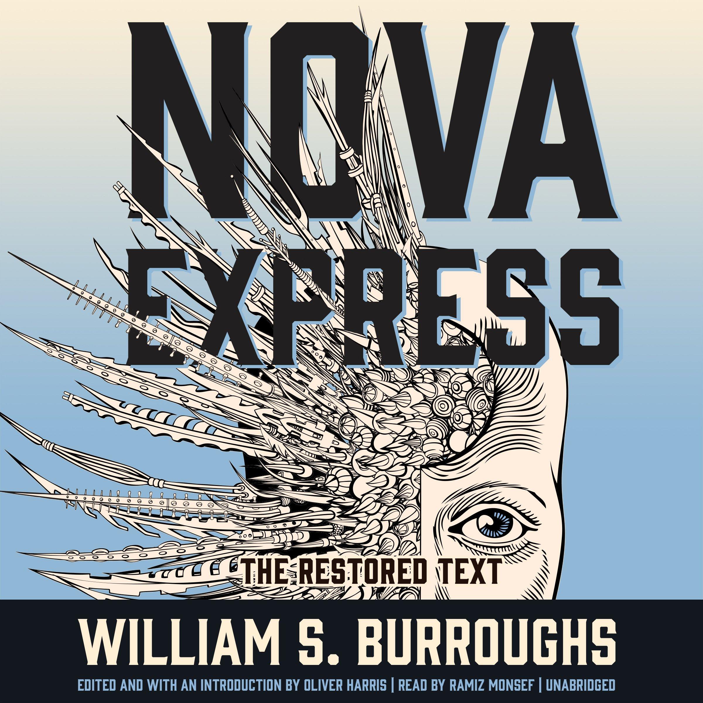 Download Nova Express: The Restored Text (Nova Trilogy, Book 3) PDF