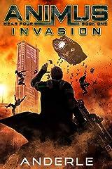 Invasion (Animus Book 10) Kindle Edition