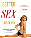 Better Sex Through Yoga: Easy Routines to Boost