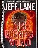 This Burning World (The Champion Saga Book 2)