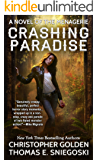 Crashing Paradise (A Novel of the Menagerie)