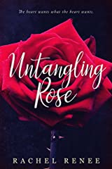 Untangling Rose Kindle Edition