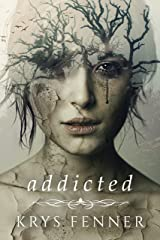 Addicted (Dark Road Book 1)