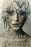 Addicted (Dark Road Book 1)