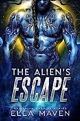 The Alien's Escape: A SciFi Alien Warrior Romance (Drixonian Warriors Book 2) Kindle Edition