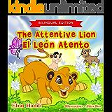 The Attentive Lion / El León atento (Bilingual English-Spanish Edition) (Bilingual