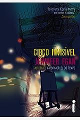 Circo invisível (Portuguese Edition) Kindle Edition