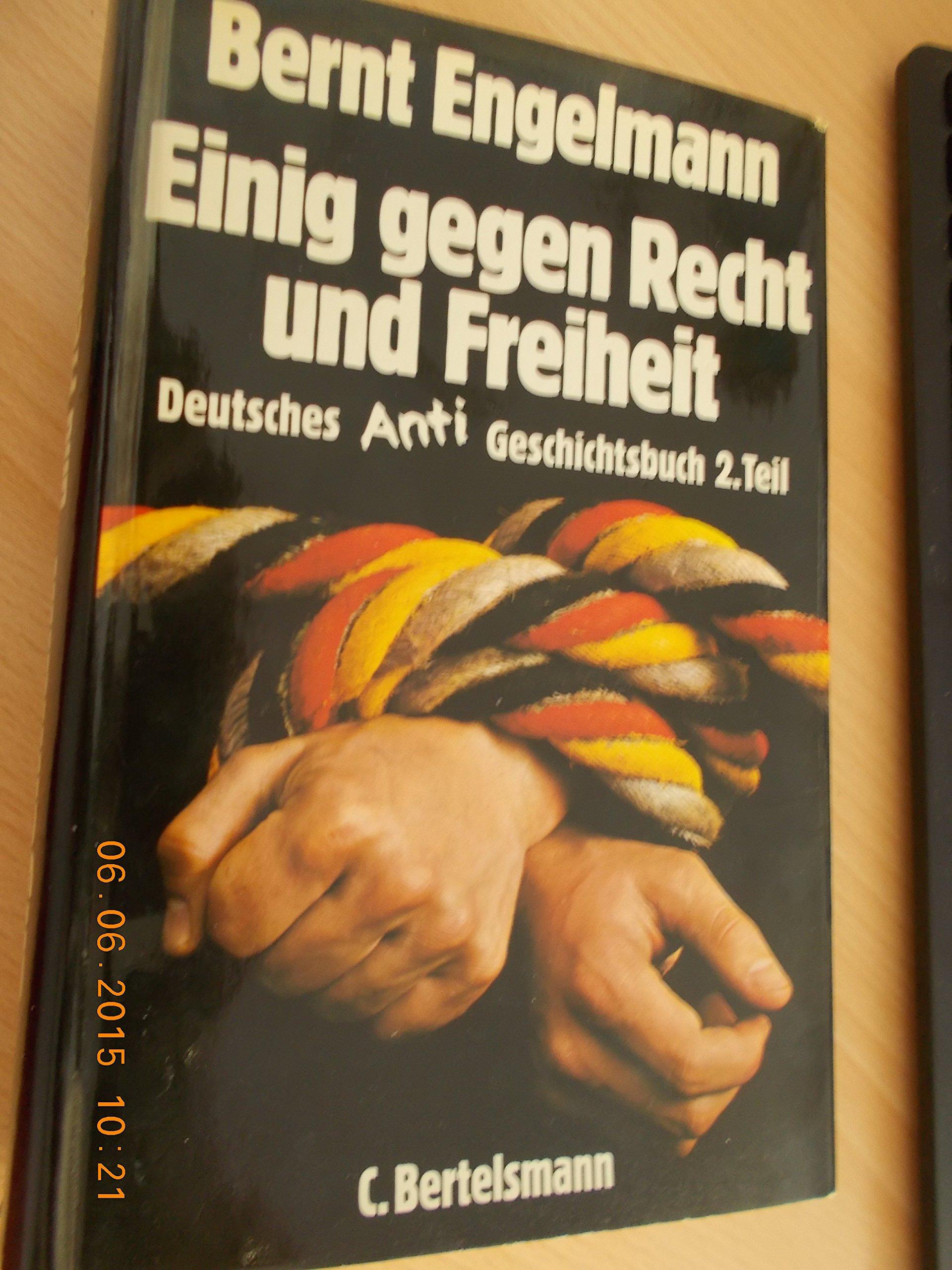 einig-gegen-recht-und-freiheit-deutsches-anti-geschichtsbuch-zweiter-teil