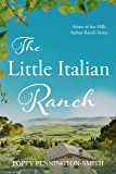 The Little Italian Ranch (Heart Of The Hills Ranch Book 1)