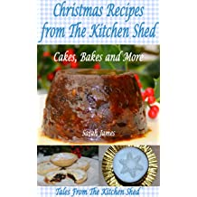 tales from the kitchen shed english teatime treats english edition