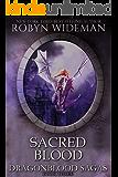 Sacred Blood: Sisera's Gift 2 (Dragonblood Sagas Book 3)
