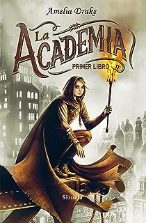 La Academia, Primer Libro (Las Tres Edades nº 262) (Spanish Edition)