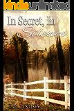 In Secret, In Silence