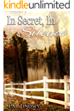 In Secret, In Silence (English Edition)