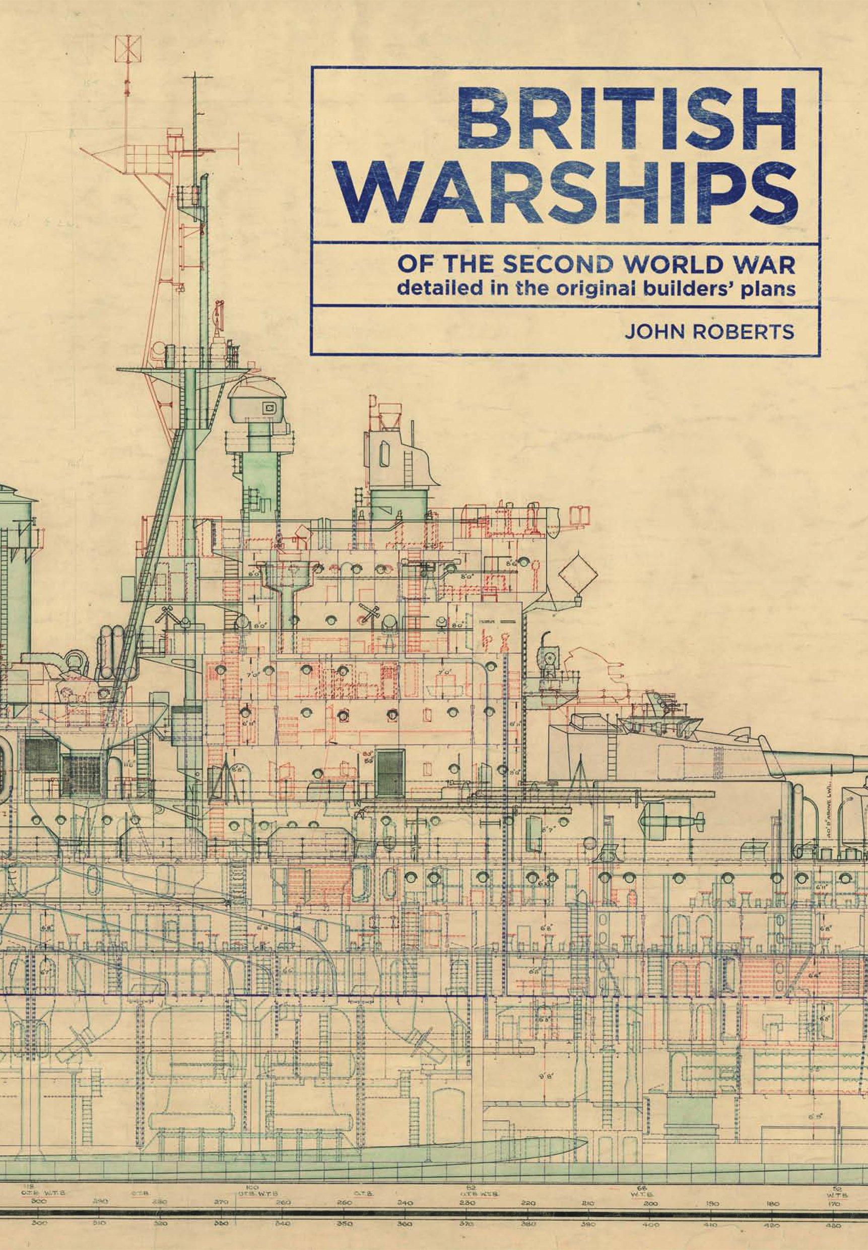 British Warships of the Second World War: Detailed in the Original Builders' Plans