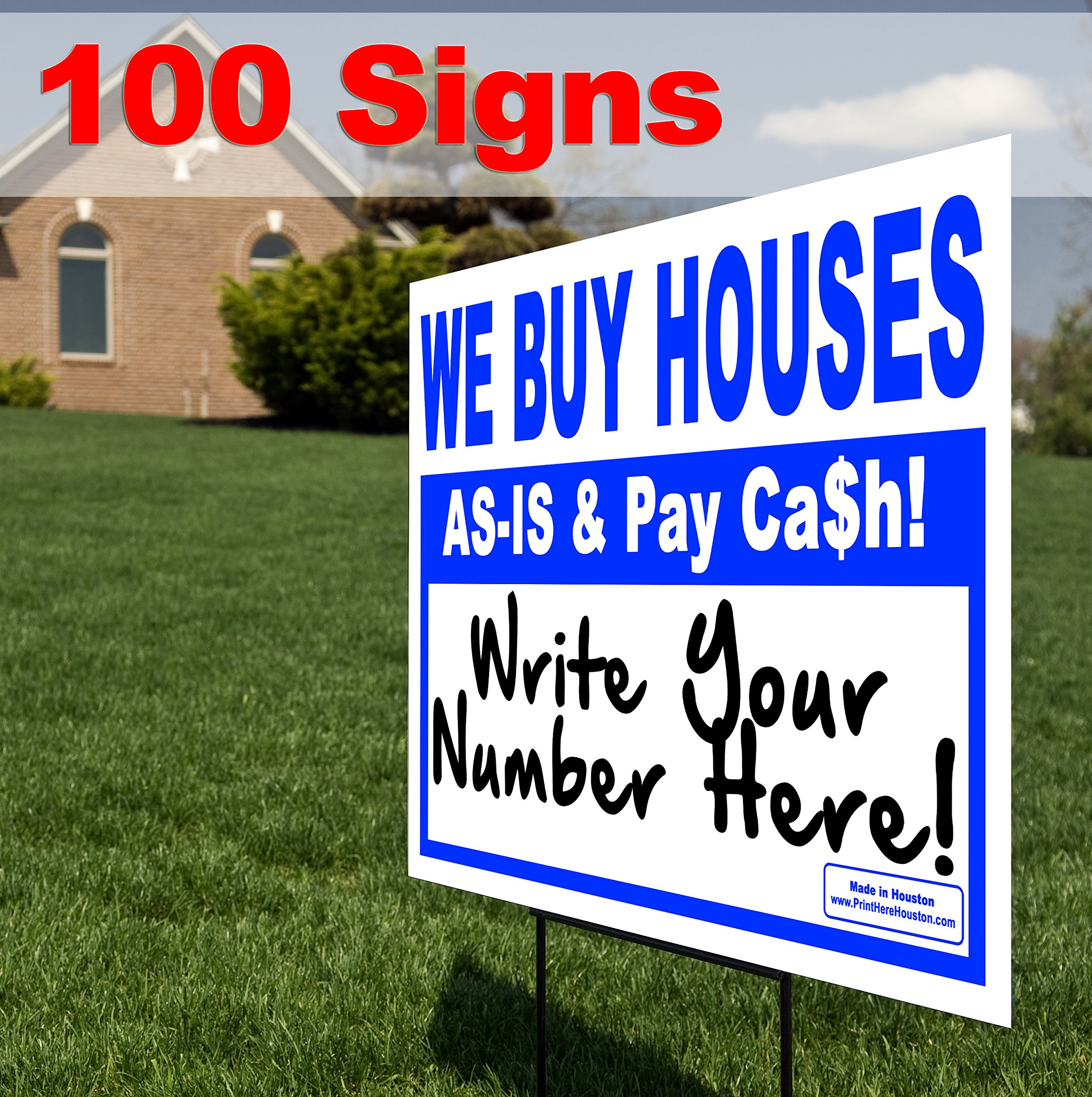 Bundle 100qty - WE BUY HOUSES - AS-IS & Pay Cash - Write Your # - Wholesale 18'' x 12'' Bandit Signs