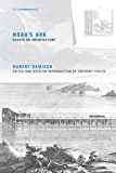 Noah's Ark: Essays on Architecture (Writing Architecture)