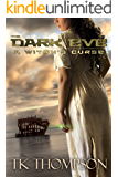 The Dark Eve: A Witch's Curse (The Dark Eve Series Book 2)