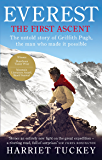 Everest - The First Ascent: The untold story of Griffith Pugh, the man who made it possible