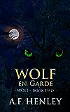 Wolf, en Garde