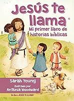 Jesús Te Llama: Mi Primer Libro De Historias