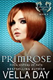 Primrose: Hidden Realms of Silver Lake (Fours Sisters of Fate Book 2)