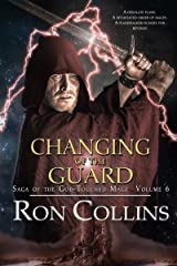 Changing of the Guard (Saga of the God-Touched Mage Book 6) Kindle Edition