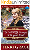 The Thanksgiving Innkeeper and The Desperate Widow (Brides For All Season Volume 6 Book 1)