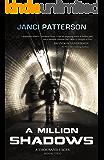 A Million Shadows (A Thousand Faces Book 2)
