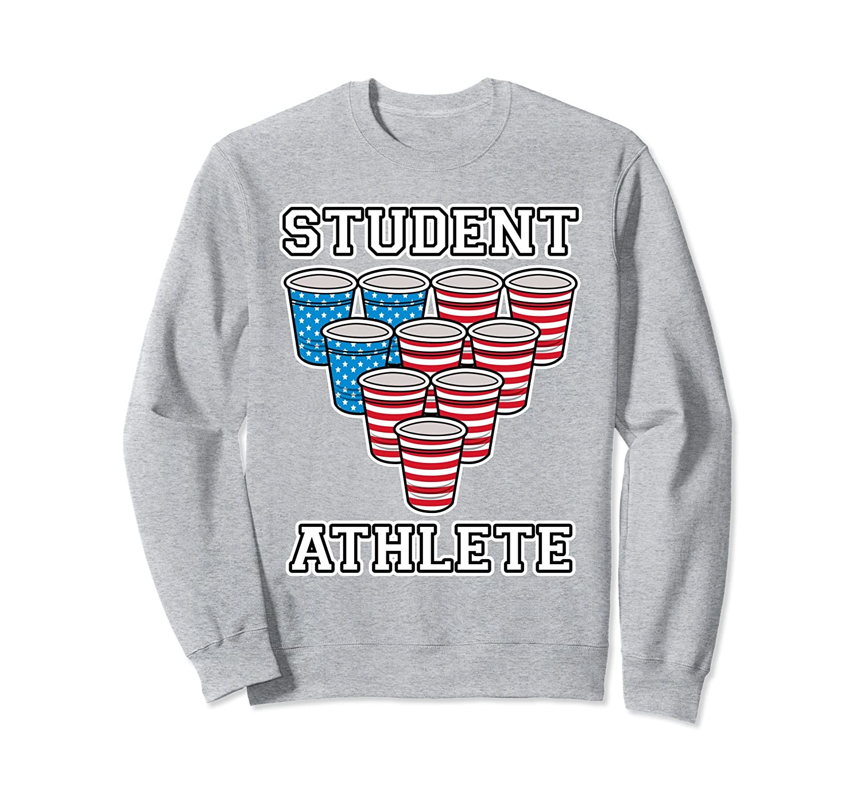 Student Athlete Beer Pong Sweatshirt College USA-Awarplus