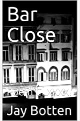 Bar Close: Poem CLXXXXI (Poetry Book 2019) Kindle Edition
