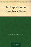 The Expedition of Humphry Clinker (English Edition)