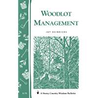 Image for Woodlot Management: Storey's Country Wisdom Bulletin A-70