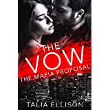 The Vow (The Mafia Proposal Book 3)