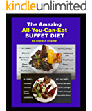 The All-You-Can-Eat Buffet Diet