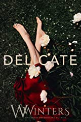 Delicate Kindle Edition