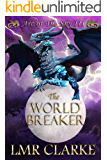 The World Breaker (Arc of the Sky Book 3)