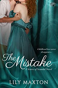 The Mistake (Sisters of Scandal Book 4)