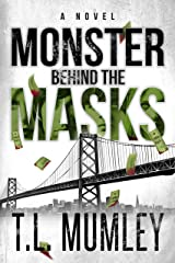 Monster Behind the Masks Kindle Edition