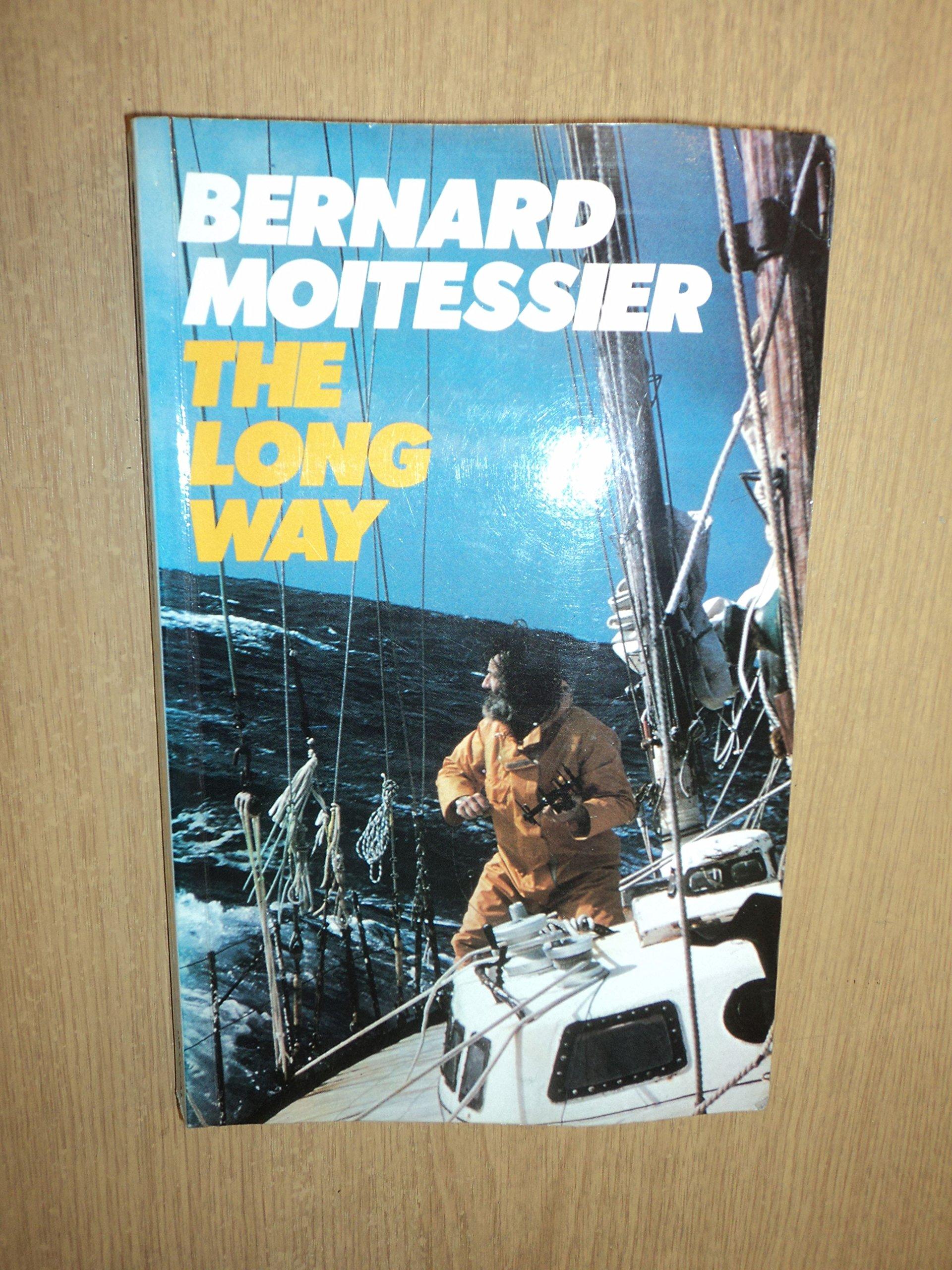 The Long Way: Amazon.es: Moitessier, Bernard: Libros en idiomas extranjeros