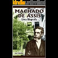 Machado de Assis - Uma Biografia
