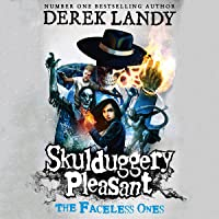 The Faceless Ones: Skulduggery Pleasant, Book 3