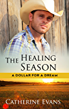 The Healing Season (A Dollar for a Dream)