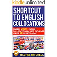 Shortcut To English Collocations: Master 2000+ English Collocations In Used Explained Under 20 Minutes A Day (5 books in 1 Box set) (English Edition)