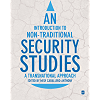 An Introduction to Non-Traditional Security Studies: A Transnational Approach