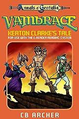 Vambrace: Keaton Clarke's Tale (Tales of Gentalia Book 1) Kindle Edition