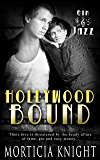 Hollywood Bound: (A Gay Romance) (Gin & Jazz Book 1)