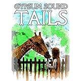 Gypsum Sound Tails