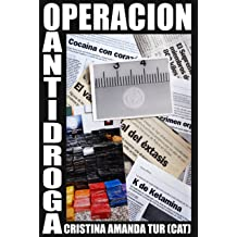 Operación Antidroga (Spanish Edition) Feb 17, 2012