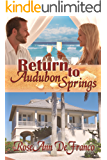 Return to Audubon Springs (Brothers of Audubon Springs Book 1)